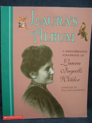 9780439062978: Laura's album: A remembrance scrapbook of Laura Ingalls Wilder