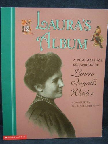9780439062978: Laura's album: A remembrance scrapbook of Laura Ingalls Wilder