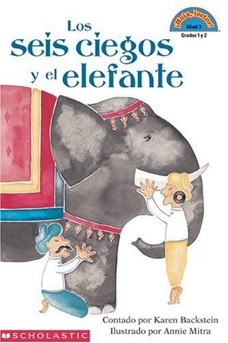 Los seis ciegos y el elefante (Hola,: Karen Backstein