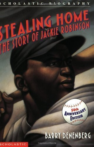 9780439064071: Stealing Home: The Story Of Jackie Robinson by Denenberg, Barry (1990) Paperback