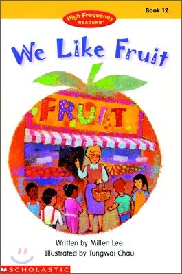 9780439064620: We Like Fruit (High-Frequency Readers)