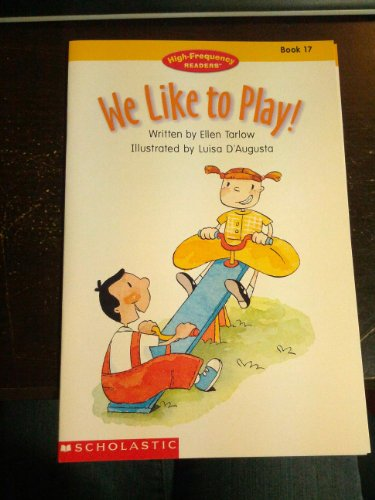 9780439064675: We like to play! (High-frequency readers)