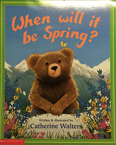 9780439064811: When will it be spring?