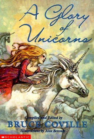 9780439066280: A Glory Of Unicorns