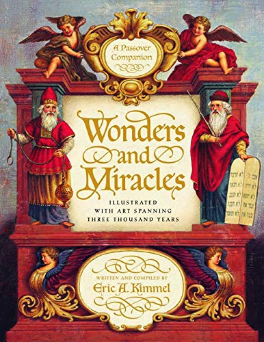 Wonders and Miracles: A Passover Companion (SIGNED)