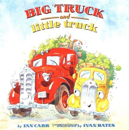 Big Truck and Little Truck (hc): Carr, Jan