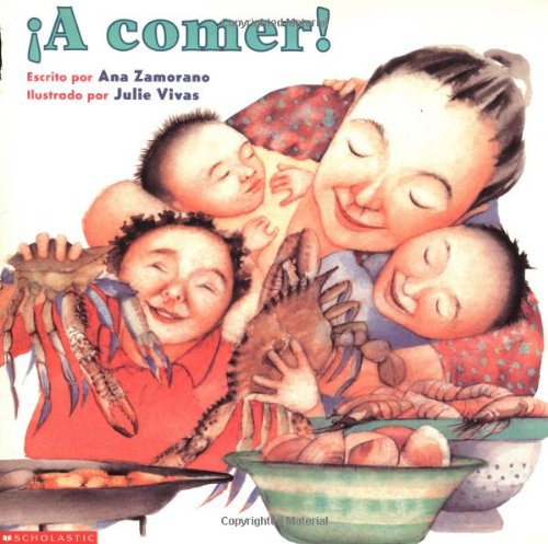 A Comer! = Let's Eat! (Spanish Edition): Ana Zamorano