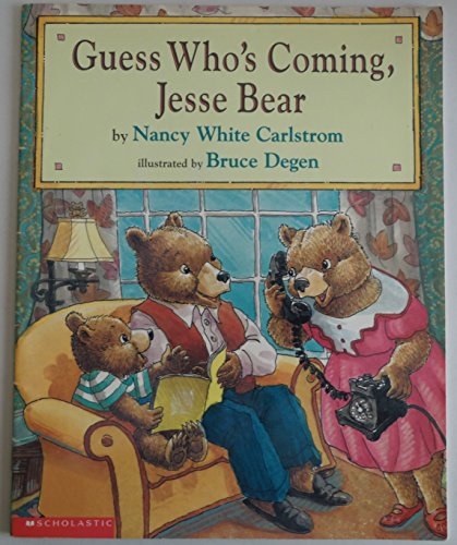 9780439072434: Guess Who's Coming, Jesse Bear