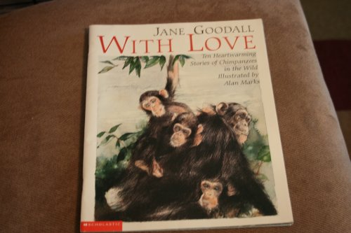 With love (9780439073783) by Jane Goodall