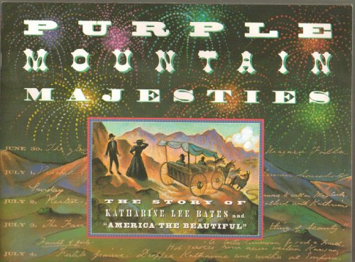 9780439076654: Purple mountain majesties: The story of Katharine Lee Bates and America the beautiful