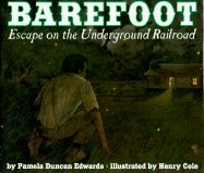 9780439077194: Barefoot: Escape On The Underground Railroad