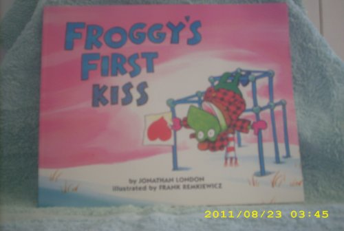9780439077217: Froggy's First Kiss