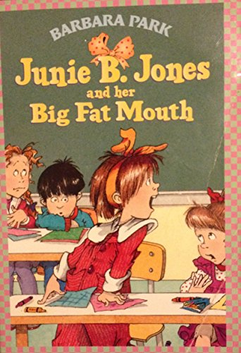 9780439077705: Junie B. Jones and Her Big Fat Mouth - Book 3