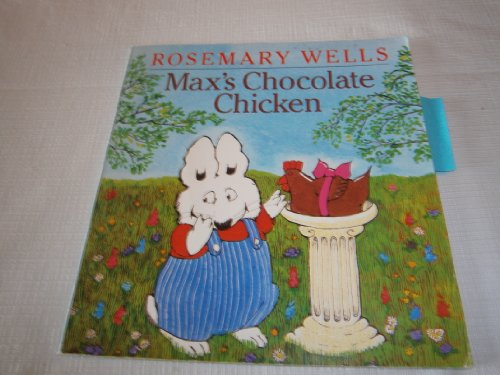 9780439077743: Max's Chocolate Chicken