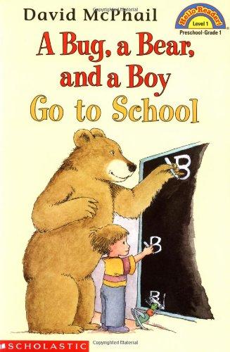 9780439077835: A Bug, a Bear, and a Boy Go to School
