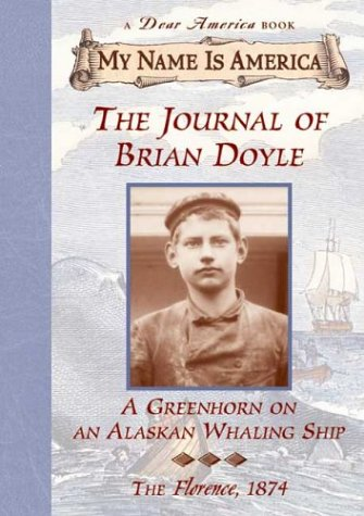 9780439078146: Journal Of A Boy On An Al: Greenhorn on an Alaskan Whaling Ship, The, Florence, 1874 (My Name Is America)
