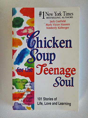 9780439078412: Chicken Soup for the Teenage Soul