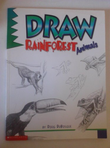 9780439078436: Draw Rainforest Animals
