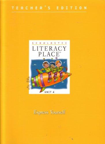 Express Yourself (Unit 4) (Scholastic Literacy Place, Unit 4): Scholastic