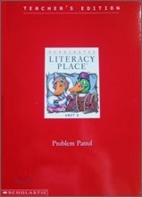 Scholastic Literacy Place: Unit 2: Problem Patrol: Teacher's Edition: Block, Gambrell, Hartman...