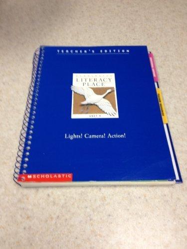 Lights! Camera! Action! (Scholastic Literacy Place, Grade 2, Unit 3): Cathy Collins Block; Linda B....