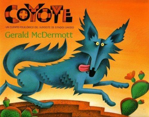 9780439079457: Coyote: Un Cuento Folklorico Del Sudoeste De Estados Unidos