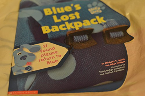 9780439079631: Blue's Lost Backpack (Blue's Clues)