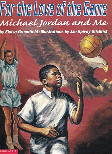 For the Love of the Game - Michael Jordan and Me: Greenfield, Eloise
