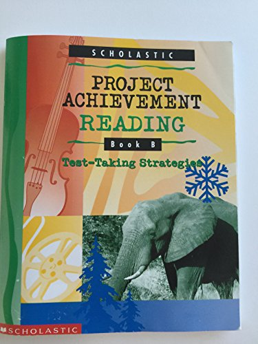 9780439081504: Project Achievement Reading, Book B: Test Taking Strategies