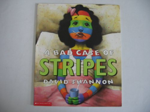 9780439081917: A Bad Case of Stripes