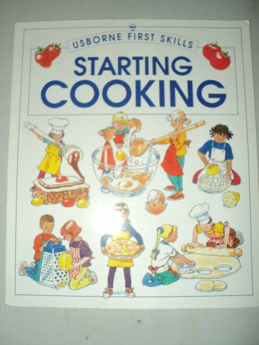 9780439081979: Starting cooking (Usborne first skills)