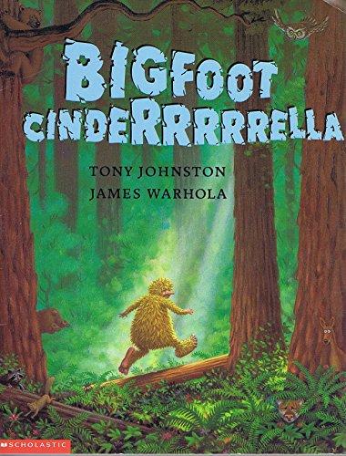 9780439083645: Bigfoot Cinderrrrrella