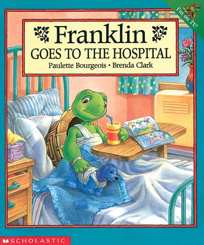9780439083706: Franklin Goes to the Hospital