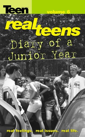 Diary of a Junior Year (Real Teens): Anonymous