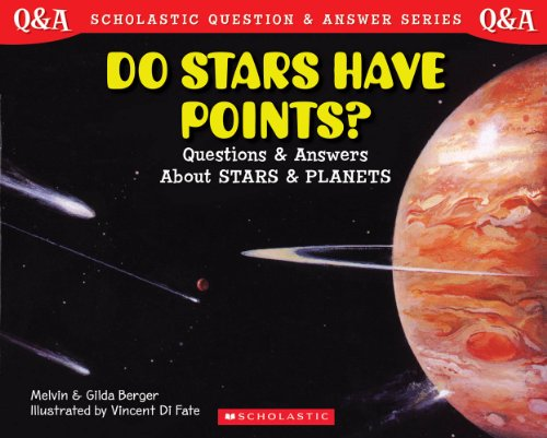 9780439085700: Scholastic Question & Answer: Do Stars Have Points?