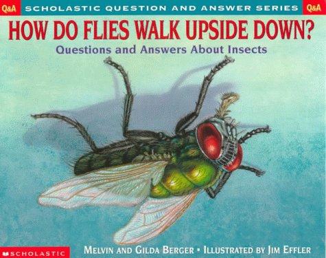 9780439085724: Scholastic Q & A: How Do Flies Walk Upside Down? (Scholastic Question & Answer)