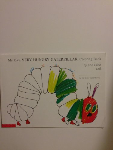 9780439086325: My Own Very Hungry Caterpillar Coloring Book ...