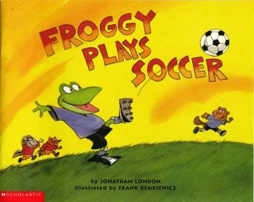 9780439086417: Froggy Plays Soccer Edition: First