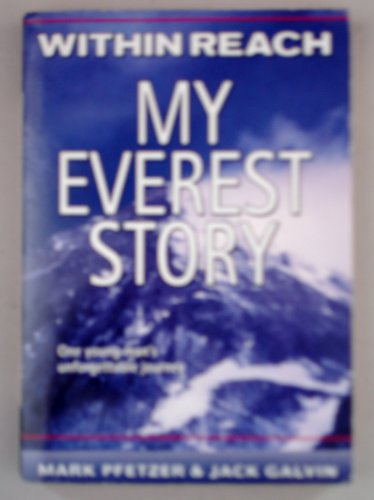 9780439086509: Title: Within Reach My Everest Story