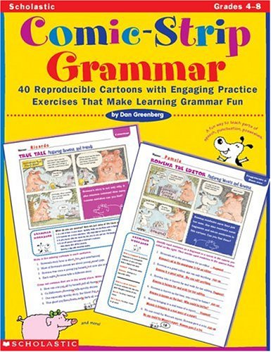9780439086813: Comic-Strip Grammar: 40 Reproducible Cartoons with Engaging Practice Exercises That Make Learning Grammar Fun