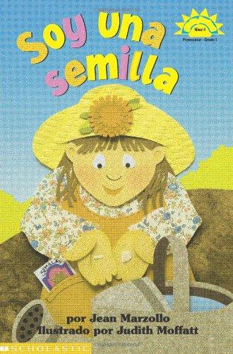 Soy Una Semilla (Hola, Lector!) (Spanish Edition): Jean Marzollo