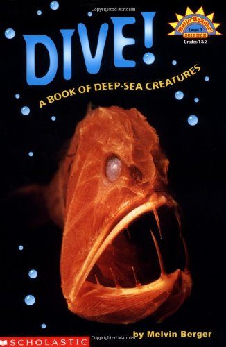 9780439087476: Dive! A Book Of Deep Sea Creatures (level 3) (Hello Reader, Science)