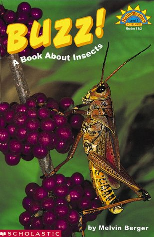 9780439087483: Buzz!: A Book About Insects (HELLO READER SCIENCE LEVEL 3)