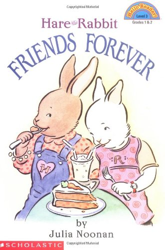 9780439087537: Friends Forever: Hare And Rabbit (level 3) (Hello Reader)