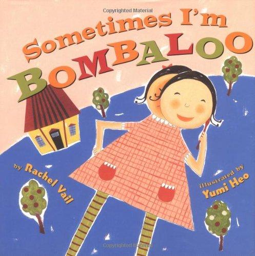 9780439087551: Sometimes I'm Bombaloo