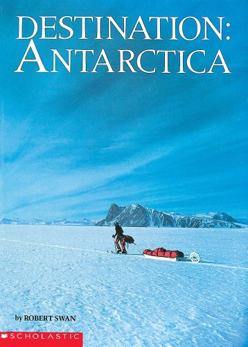 9780439087773: Destination: Antarctica (reissue)