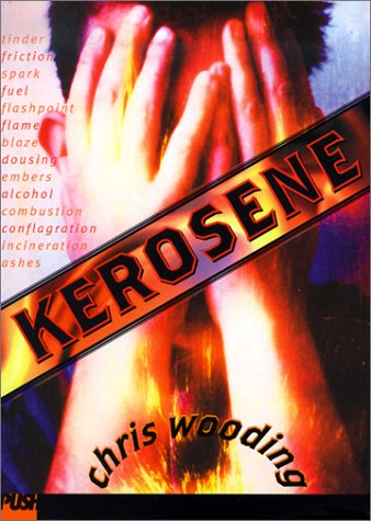 9780439090131: Kerosene (Push Fiction)