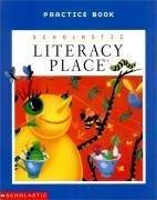 Scholastic Literacy Place Practice Book 2.4-2.6: Scholastic