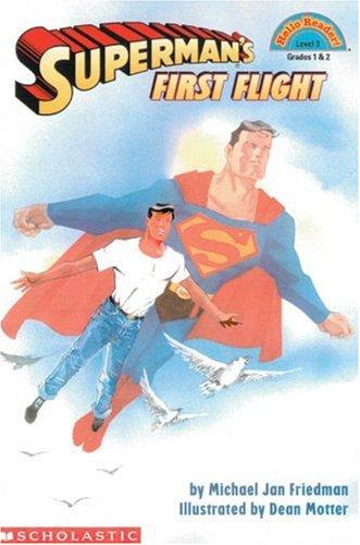 9780439095501: Superman's First Flight (Hello Reader)