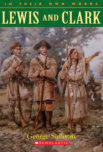 9780439095532: Lewis and Clark (In Their Own Words)